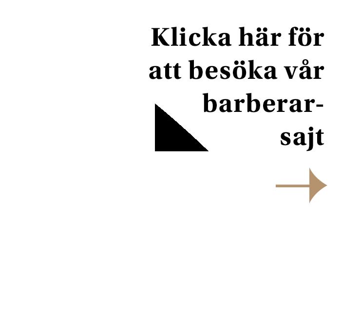 Klicka här för att besöka vår barberar-sajt